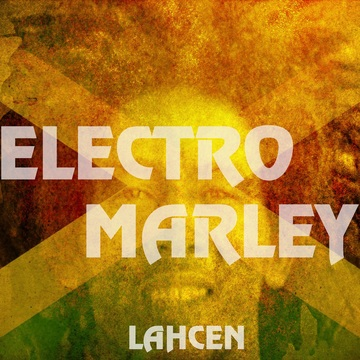 Electro Marley, by lahcen on OurStage