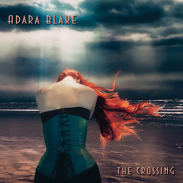 The Crossing, by Adara Blake on OurStage