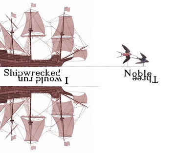 Shipwrecked, by Noble Three on OurStage
