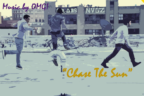 Chase the sun (bonus footage), by mb.OMG on OurStage