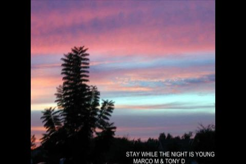 (The Video) MARCO M & TONY D-STAY WHILE THE NIGHT IS YOUNG, by MARCO M & TONY D-STAY WHILE THE NIGHT IS YOUNG on OurStage