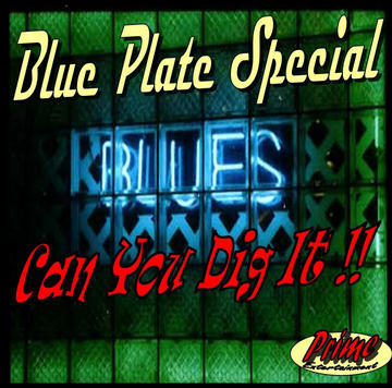 Can You Dig It, by BLUE PLATE SPECIAL on OurStage