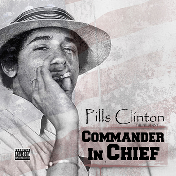 PRESIDENTIAL, by PILLS CLINTON on OurStage