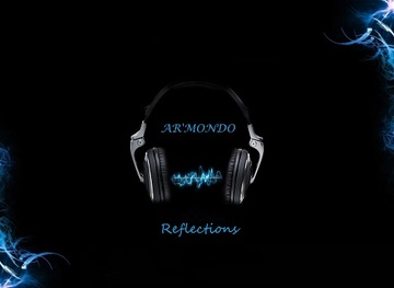 Reflections (Radio Edit), by Ar'mondo on OurStage