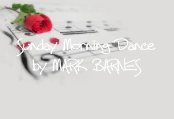 Sunday Morning Dance, by Mark Barnes on OurStage