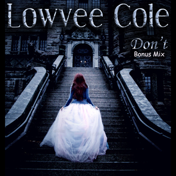 Don't (Acoustic Version), by Lowvee Cole on OurStage