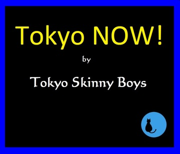 Tokyo NOW!, by Tokyo Skinny Boys on OurStage