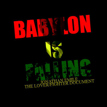 Babylon is Falling, by Jonathan Emile on OurStage