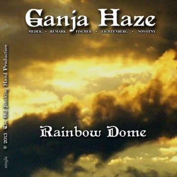 Rainbow Dome, by GANJA HAZE on OurStage