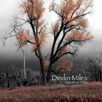 Autumn's Fires, by Devlin Miles on OurStage