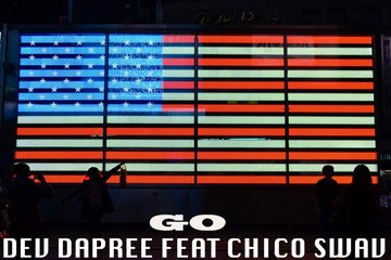 Go, by Dev Dapree featuring Chico Swav on OurStage