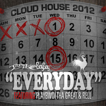 Everyday Featuring Playbwoi Tha Great, Rell, by Trajik x Boy Boy on OurStage