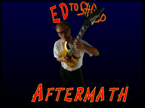 Aftermath, by Ed To Shred on OurStage
