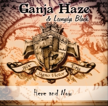 Here and Now, by GANJA HAZE on OurStage