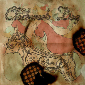 Don't Let That Change You, by The Clockwork Dog on OurStage