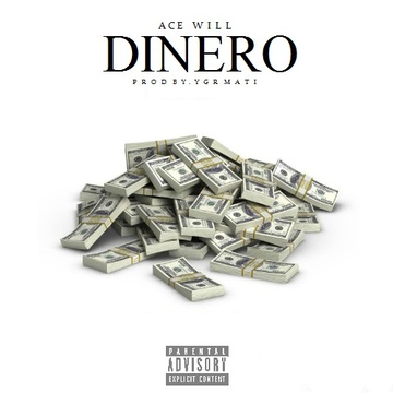 Dinero, by Ace Will on OurStage