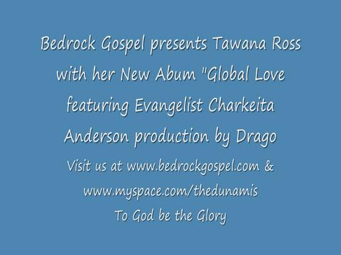 Global Love, by Bedrockgospel on OurStage