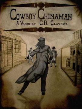 Cowboy Chinaman - Promotional Teaser, by LeavinGuilty on OurStage