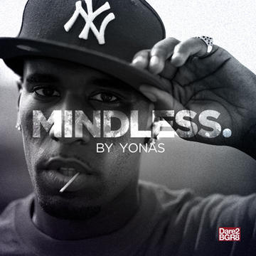 Mindless, by Yonas on OurStage