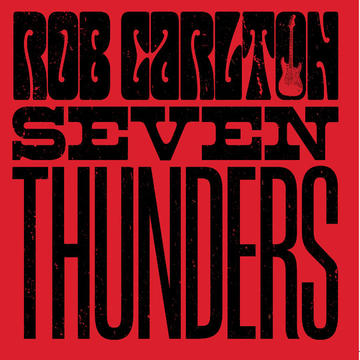 seven thunders, by rob carlton band on OurStage