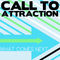 Good Day, by Call To Attraction on OurStage