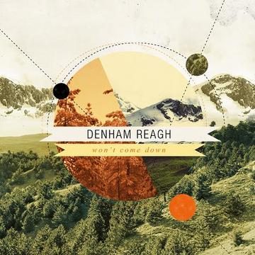 Won't Come Down, by Denham Reagh on OurStage