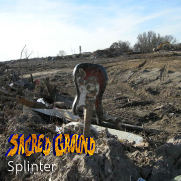 Splinter, by Sacred Ground on OurStage