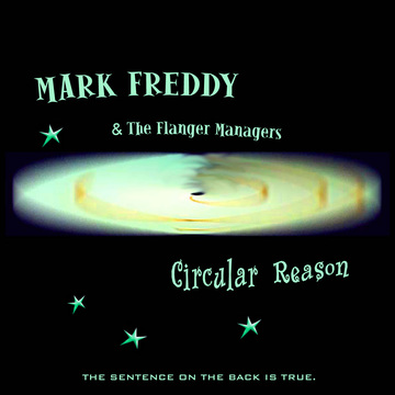 Someone's Flirting With Fire, by Mark Freddy & The Flanger Managers on OurStage