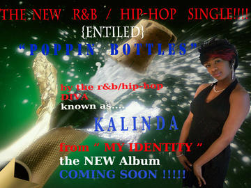 Poppin Bottles, by Kalinda on OurStage
