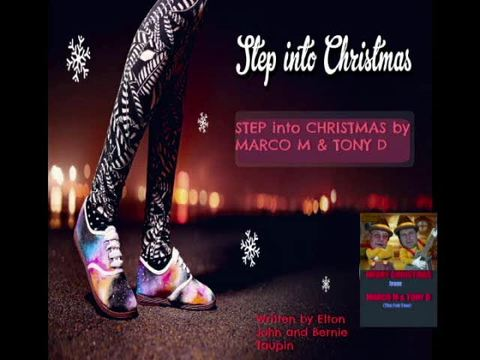(The Video) STEP INTO CHRISTMAS by MARCO M & TONY D, by MARCO M & TONY D on OurStage