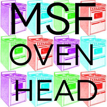 Oven Head, by MSF on OurStage