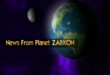 NEWS FROM PLANET ZARKON by SIRTONY, by Sirtony on OurStage