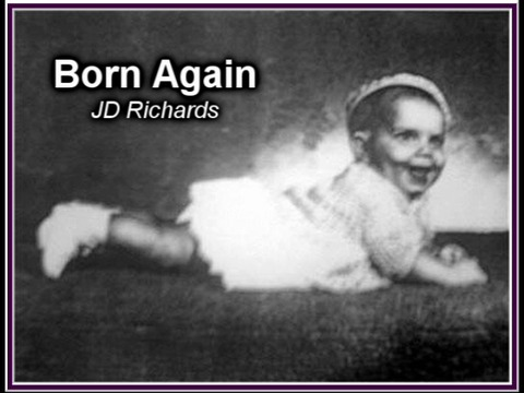 Born Again, by JD Richards on OurStage