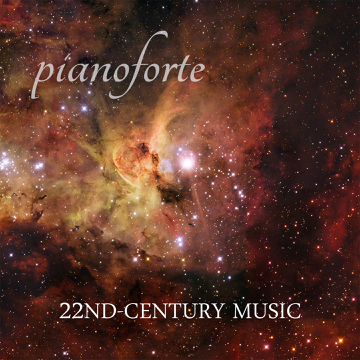 22nd-Century Music, by Pianoforte on OurStage