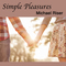 Simple Pleasures, by Michael Riser on OurStage