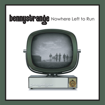 Nowhere Left to Run, by Benny Strange on OurStage