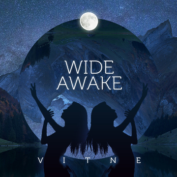 Wide Awake, by VITNE on OurStage