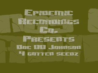 4Gotten Seedz, by Doc 00 Johnson on OurStage