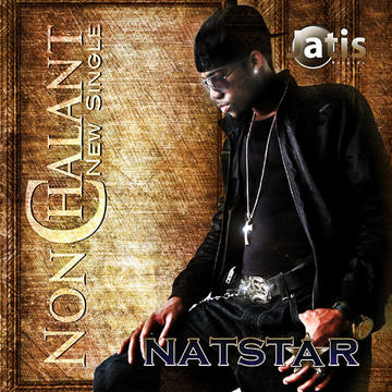 NatStar - NonChalant, by NatStar on OurStage