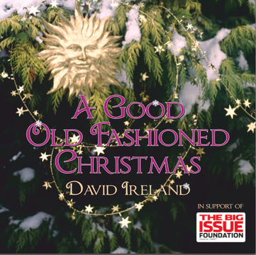 A Good Old Fashioned Christmas, by David Ireland on OurStage