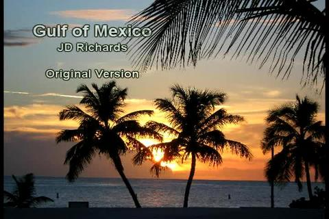 Gulf of Mexico - Original Version, by JD Richards on OurStage