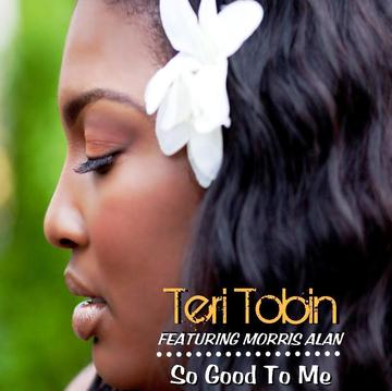 So Good To Me feat Morris Alan, by Teri Tobin on OurStage