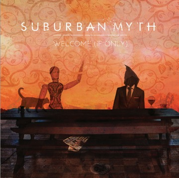 Welcome (If Only), by Suburban Myth on OurStage