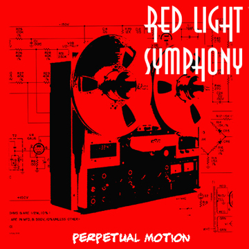 Perpetual Motion , by Red Light Symphony on OurStage