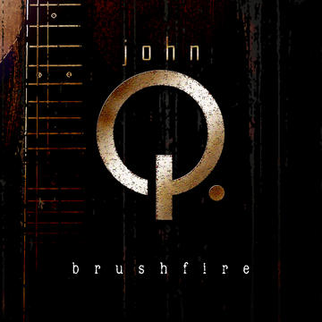 Brushfire, by John Q. on OurStage