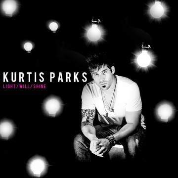 Light will Shine, by Kurtis Parks on OurStage