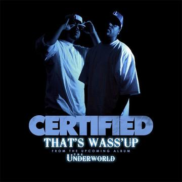 THAT'S WASS'UP, by CERTIFIED on OurStage
