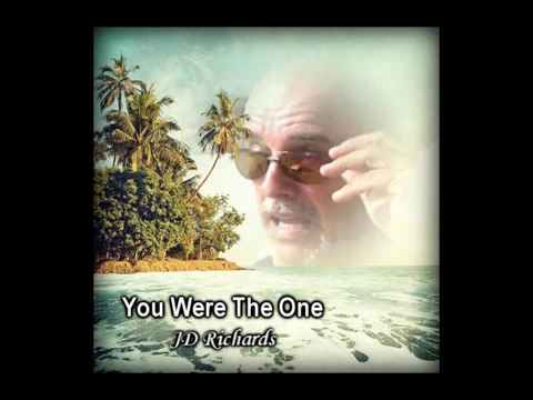 You Were The One, by JD Richards on OurStage