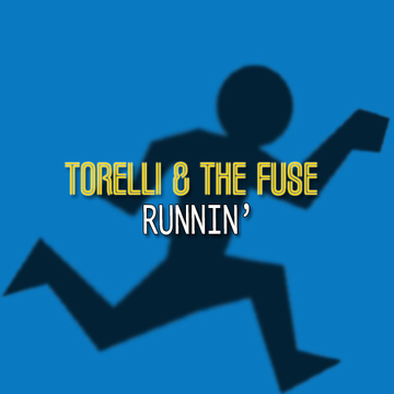 Runnin', by Torelli & The Fuse on OurStage