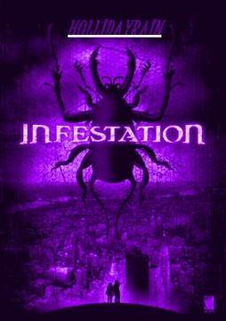 Infestation, by Hollidayrain (H.R) on OurStage